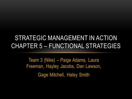 Strategic Management in Action Chapter 5 – Functional Strategies