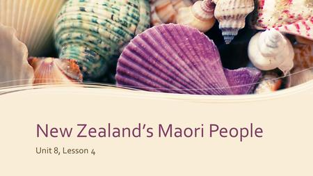 New Zealand's Maori People