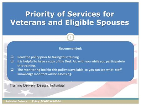 Priority of Services for Veterans and Eligible Spouses