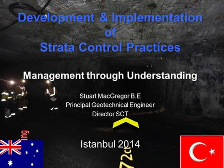 Development & Implementation of Strata Control Practices