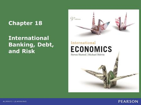 International Banking, Debt, and Risk