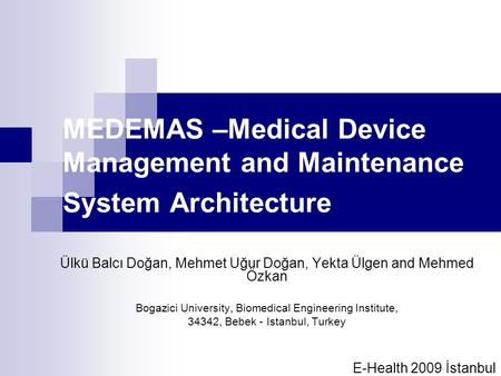 MEDEMAS –Medical Device Management and Maintenance System Architecture