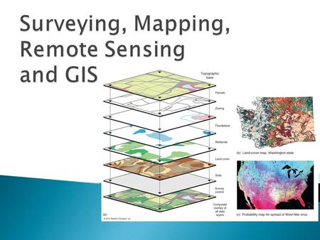 " Maps – Communicate spatial data/information through ""graphic symbols"" – a language of location  Cartography – the art and science of mapmaking –"