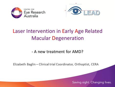 Laser Intervention in Early Age Related Macular Degeneration