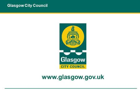 Glasgow City Council www.glasgow.gov.uk. Kevin Rush Head of Economic Development Glasgow City Council.