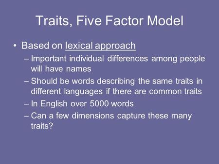 cattell and eysenck trait and factor theories Trait theories approach by theorist allport and cattell and cattell compare famous three trait theories the trait approach to determining factor in.
