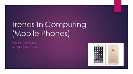 Trends In Computing (Mobile Phones)