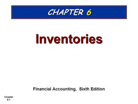 Financial Accounting, Sixth Edition