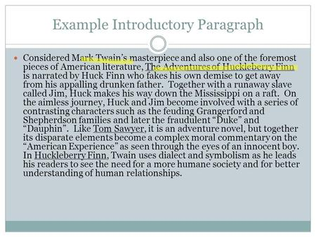 an introduction to the analysis of the literature by mark twain Use cliffsnotes' the adventures of huckleberry finn study guide today to ace your next test get free homework help on mark twain's adventures of huckleberry finn: book summary, chapter summary and analysis and original text, quotes, essays, and character analysis -- courtesy of cliffsnotes.