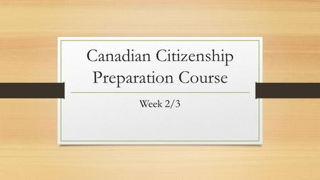 Canadian Citizenship Preparation Course