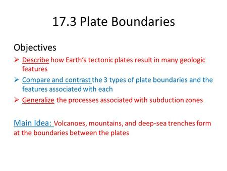 17.3 Plate Boundaries Objectives