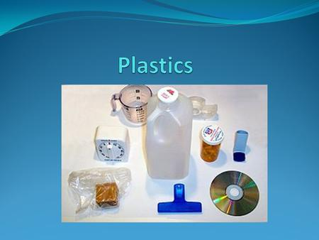 General Background Plastics are useful durable materials They have the disadvantage that they don't naturally decompose This poses a major environmental.