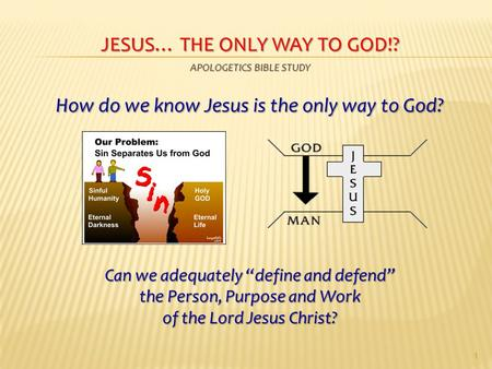 Jesus… the only way to God!? Apologetics Bible Study