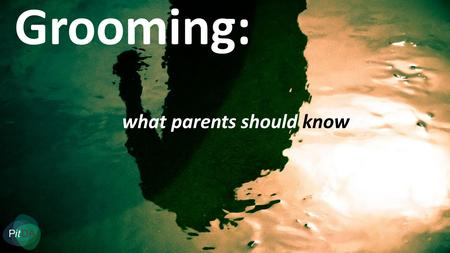 Grooming: what parents should know. What is grooming? Grooming means forming a relationship or connection with a child for the purpose of sexually abusing.