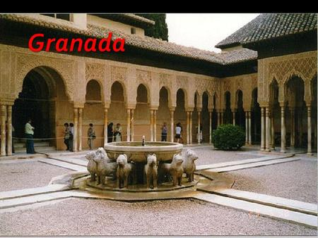 Granada is in southwestern Spain, above the border between Morocco and Algeria.