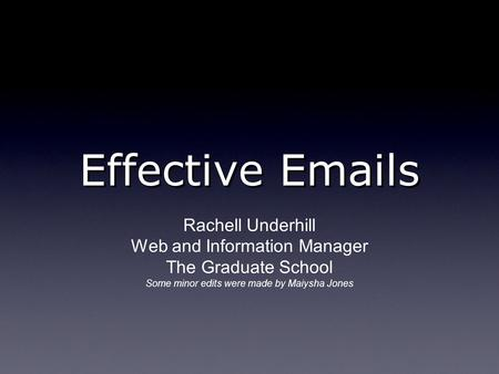 Effective  s Rachell Underhill Web and Information Manager