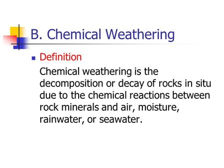B. Chemical Weathering Definition