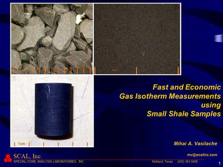 Fast and Economic Gas Isotherm Measurements using Small Shale Samples