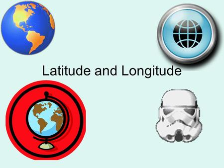 Latitude and Longitude. Latitude Latitude is imaginary lines on the earth's surface running east and west and tell you your distance north or south of.