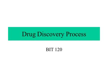 Drug Discovery Process BIT 120. ACE Inhibitors Angiotensin Converting Enzyme (ACE) causes constriction of blood vessels by converting angiotensin from.