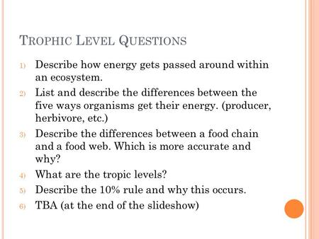 Trophic Level Questions