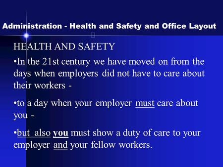 to a day when your employer must care about you -