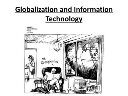 Globalization and Information Technology