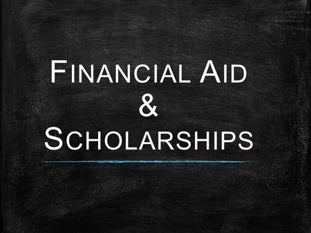 F INANCIAL A ID & S CHOLARSHIPS. Checklist  Complete the Free Application for Federal Student Aid (FAFSA) by February 1 each year www.fafsa.ed.gov 