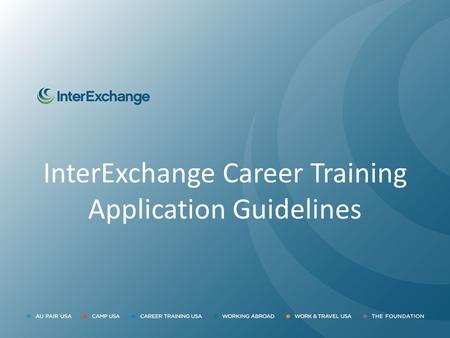 InterExchange Career Training Application Guidelines