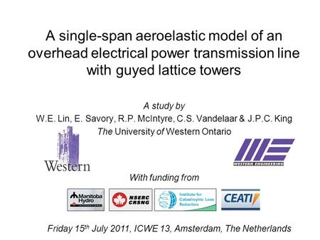 A single-span aeroelastic model of an overhead electrical power transmission line with guyed lattice towers A study by W.E. Lin, E. Savory, R.P. McIntyre,