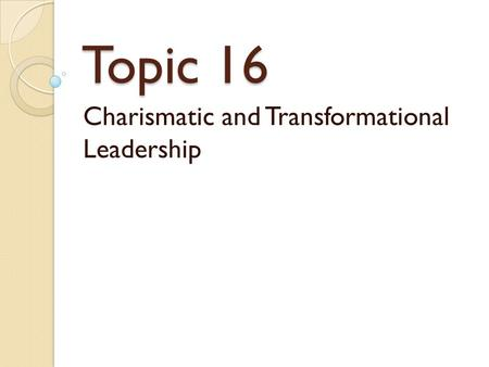 Comparison of Transactual & Transformational Leadership