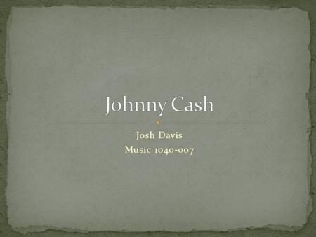 Johnny Cash Josh Davis Music 1040-007.