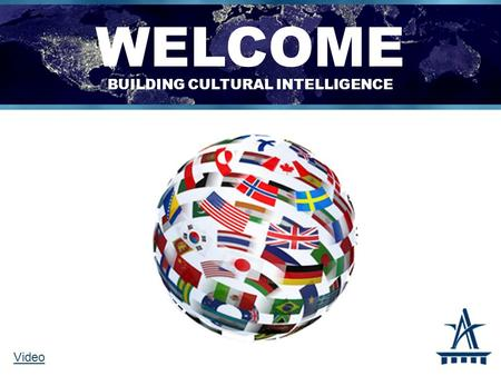 WELCOME building cultural intelligence