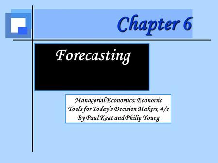 Forecasting Introduction Subjects of Forecasts