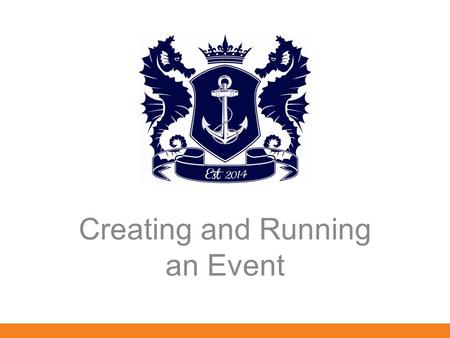 Creating and Running an Event. Overview Legislation Planning and Running Events Risk Assessments and Safety Inspections.
