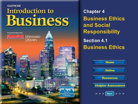 Chapter 4 Business Ethics and Social Responsibility Section 4.1 Business Ethics.