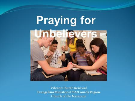 Praying for Unbelievers