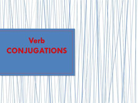 A verb is an action word. To sing, to walk, to play, to write, etc. Infinitive (of a verb) = the whole form, unconjugated.
