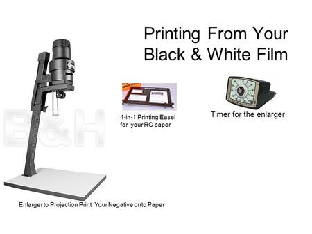 Printing From Your Black & White Film Enlarger to Projection Print Your Negative onto Paper 4-in-1 Printing Easel for your RC paper Timer for the enlarger.