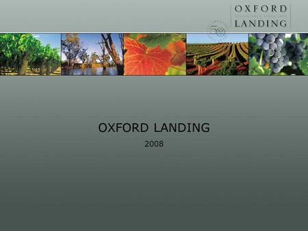 OXFORD LANDING 2008. Clearing 1958 Plantings 1958 – Men at work…