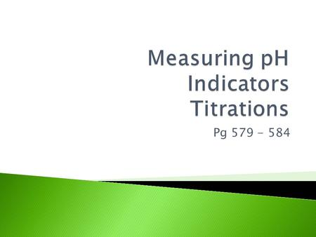 Measuring pH Indicators Titrations