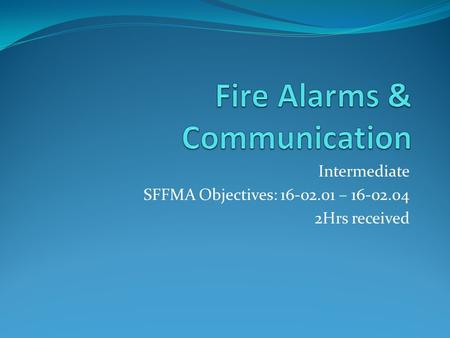 Fire Alarms & Communication