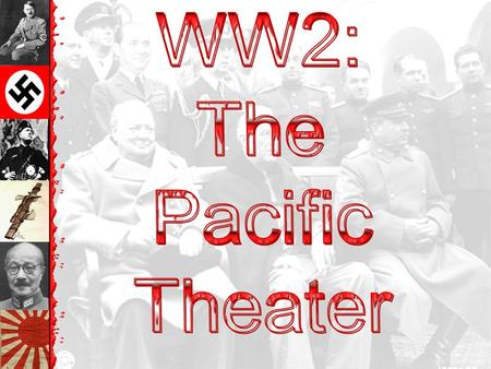Ball Social Studies 11 Pacific Theatre WWII