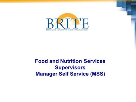 Food and Nutrition Services Supervisors Manager Self Service (MSS)