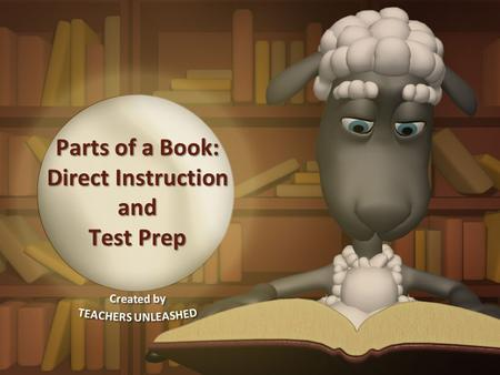 Parts of a Book: Direct Instruction and Test Prep.