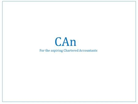 CAn For the aspiring Chartered Accountants. COMPANIES ACT, 2013 Sections relevant to Board of Directors.