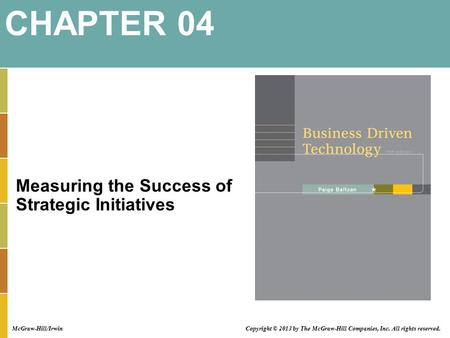 CHAPTER 04 Measuring the Success of Strategic Initiatives