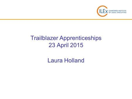 Trailblazer Apprenticeships 23 April 2015