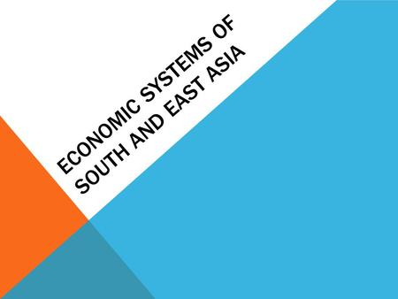 Economic Systems of South and East Asia