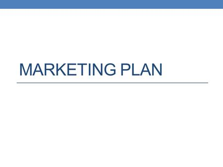Marketing Plan.